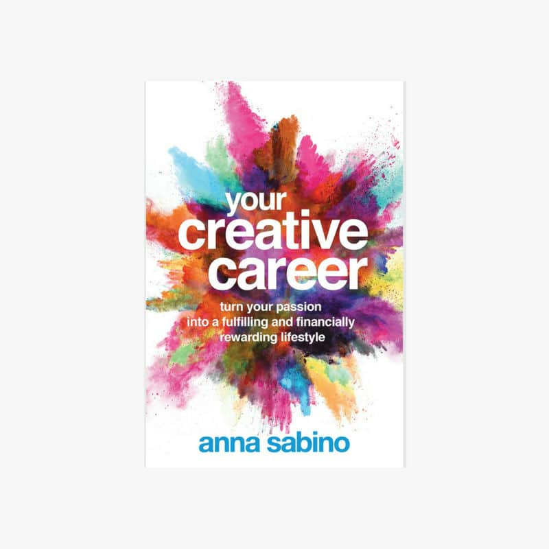 Your Creative Career Anna Sabino