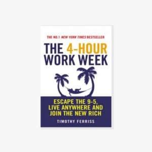 Best Blogging Book The 4 Hour Work Week